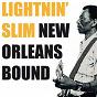 Album New Orleans Bound de Lightnin' Slim