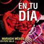 Album En tu día de Mariachi México de Pepe Villa