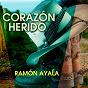 Album Corazón herido de Ramón Ayala