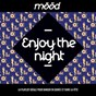 Compilation Mood: enjoy the night (la playlist idéale pour danser en soirée et faire la fête) avec Nikitch / Lyre le Temps / Ibibio Sound Machine / Crayon / Villa...