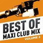 Compilation Best of Maxi Club Mix, Vol. 2 avec Janet Jackson / Stretch / Dna / Tina Turner / Aretha Franklin...