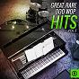Compilation Great, rare doo wop hits, vol. 5 avec Gary Bonds / Chantels / Johnny Burnette / String-A-Longs / Paul Dino...