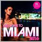 Compilation Welcome to miami 2016 avec Fallow / Jacquard / Markus Emig / Colin Huntsberry / Teo Mandrelli...