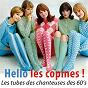 Compilation Hello les copines ! (remasterisé) avec Sœur Sourire / Françoise Hardy / Sylvie Vartan / Dalida / Sheila...
