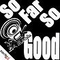 Album So far so good de Jack da Bass