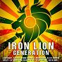 Compilation Iron lion generation avec Lieutenant / Elji / Foxy Myller / N' Ken / Were-Vana...