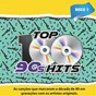 Compilation Top 100 90's hits, vol. 1 avec Alice In Chains / Pearl Jam / Counting Crows / Metallica / Aerosmith...