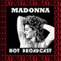 Album Hot broadcast (doxy collection, remastered, live) de Madonna