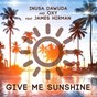 Album Give me sunshine (feat. james hirman) de Oxy / Inusa Dawuda