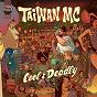 Album Cool & Deadly de Taiwan MC
