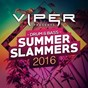 Compilation Drum & bass summer slammers 2016 (viper presents) avec Tritonal / Brookes Brothers / Matrix & Futurebound / The Prototypes / Smooth...