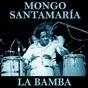 Album La bamba de Mongo Santamaría