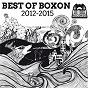 Compilation Best of boxon 2012-2015 avec John Lord Fonda / Sovnger / François Ier / Spaam / Rayan Ja Faer...