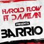 Album Barrio (feat. damian the lion) de Harold Flow