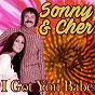 Album I Got You Babe de Sonny & Cher