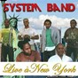 Album Live à new york de System Band