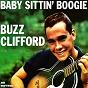 Album Baby sittin' boogie de Buzz Clifford