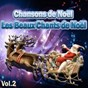 Compilation Chansons de noël - les beaux chants de noël, vol. 2 avec Peter Tosh / Tino Rossi / Anne & Gibus / Bing Crosby / Ella Fitzgerald...