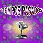 Compilation Tiempos pasados avec Raúl Abril / Chelo Villarreal / Carlos Gardel / Maggie Sullivan / Los Xey...