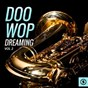 Compilation Doo wop dreaming, vol. 2 avec Ben Colder / Bonnie, the Treasures / Stevie Wonder / The Roamers / Mary Ann Lorri...