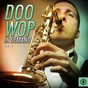 Compilation Doo wop in demand, vol. 4 avec The Channels / Jimmy Jones, Sparks of Rhythm / Mel-O-Dots / Cellos / Inspirations...