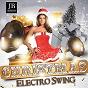 Compilation Christmas Electro Swing avec Factory / Benny Goodman / Johnny Mercer / Mario Lanza / Music Factory...