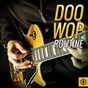 Compilation Doo Wop Routine, Vol. 2 avec The Don Clairs / The Ravens / The Fantastics / The Five Discs / The Five Keys...