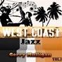 Album West coast jazz vol. 1, gerry mulligan de Gerry Mulligan