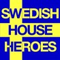 Compilation Swedish house heroes avec Tim Berg / John Dahlback / Denis the Menace, Big World / Veerus, Maxie Devine / Francesco Diaz, Young Rebels...
