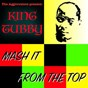 Album Mash it from the top de King Tubby