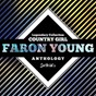 Album Legendary collection: country girl (faron young anthology) de Faron Young