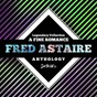 Album Legendary collection: a fine romance (fred astaire anthology) de Fred Astaire