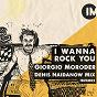 Album I wanna rock you (denis naidanow mix) de Giorgio Moroder