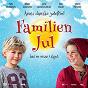 Compilation Familien jul - har en nisse i skjul (soundtrack) avec Nicklas Schmidt / Amanda Thomsen / Mark Flyckt