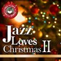 Compilation Jazz loves christmas, vol. 2 avec Relax A Wave / Cafe Lounge Premium / Cafe Lounge Jazz / Cafe Lounge Christmas