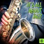 Compilation It's all about jazz avec The Three Amigos / Edgardo Cintron / The Azuca Band / Glenn Miller / Army Air Forces Overseas Orchestra...