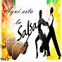 Compilation Aquí está la salsa, vol. 2 avec Rey Caney / Tito Puente / Billo's Caracas Boys / Bienvenido Granda / Carlos Argentino...