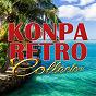 Compilation Konpa retro collector avec Volo / Ambassadeurs / Frères Déjean / Magnum Band / System Band...