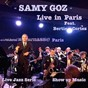 Album Live in paris (at le petit journal montparnasse) de Samy Goz