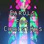 Album Carols for christmas de Instrumental Christian Songs / Christian Piano Music