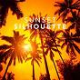 Compilation Sunset silhouette, vol. 1 avec Mirage of Deep / Mark Oakland / Velvet Dreamer / Lemongrass / Golden Tone Radio...