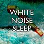 Album White noise sleep de Trouble Sleeping Music Universe / Sleepy Sounds / Deep Sleep Relaxation / All Night Sleeping Songs To Help You Relax