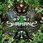 Album O.v.n.i. shamans, vol. 1 de Kaayaas / Amp Swamp