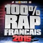 Compilation 100% rap français (2015) avec Aladin 135 / Youssoupha / Mac Tyer (Mr Socrate) / Darryl Zeuja, Hologram Lo / Greg Frite...