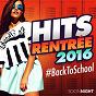 Compilation Hits rentree #back to school (2016) avec John Mamann / Leck, DJ Aymoune / Naskid & Trackstorm / Pso Thug / DJ Sem...