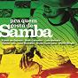 Compilation Pra quem gosta de samba avec Beth Carvalho / Fundo de Quintal / Luiz Melodia / Vander Lee / Leci Brandão...