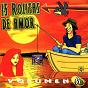 Compilation 15 rolitas de amor, vol. 6 avec Rolas / Haragan Y Cia / Liran Roll / Interpuesto / Sur 16...