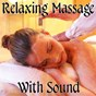 Album Relaxing Massage With Sound de Best Relaxation Music, Spa & Spa, Spa