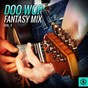 Compilation Doo wop fantasy MIX, vol. 3 avec Georgettes / The Mellow Drops / The Demens / Diane, the Darlettes / The Deejays...