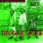 Compilation The aggrovators present: reggae tales avec The Tenors / Kentrick Patrick / Derrick Morgan / Jimmy Cliff / Jackie Edwards...